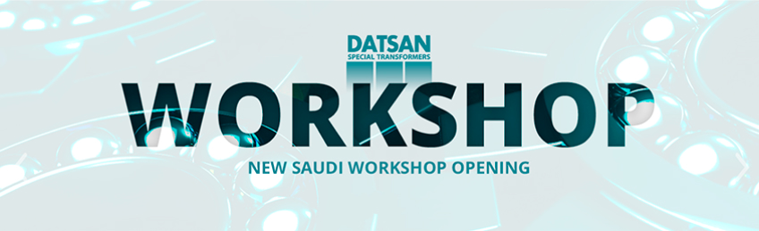 NEW SAUDI WORKSHOP OPENING